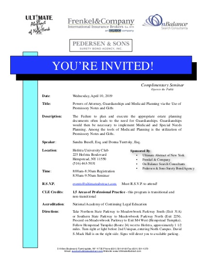 April 10.2019 - Powers of Attorney, Guardianships and Medicaid Planning via the use of Promissory Notes and Gifts